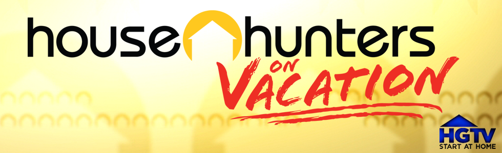 House Hunters on Vacation large banner