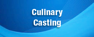 Culinary Casting